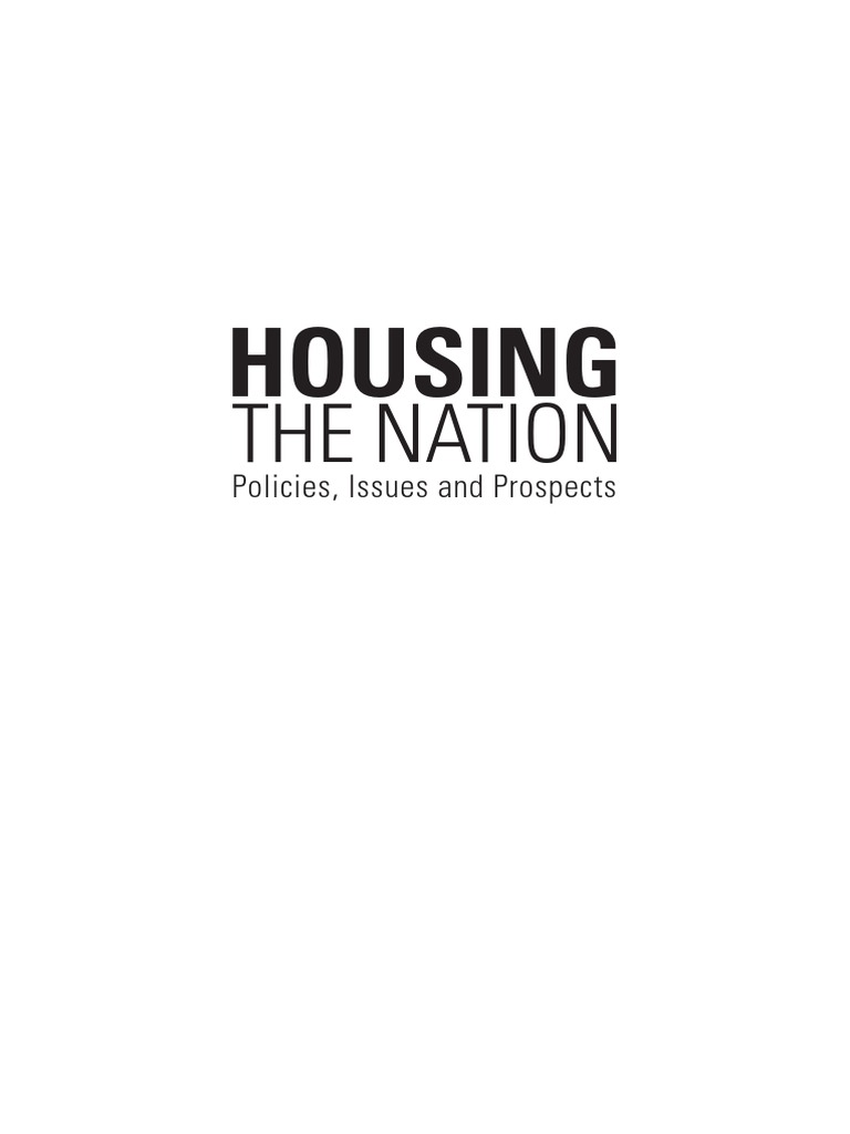 Housing The Nation Policies Issues And Prospects