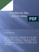 TÉCNICAS DEL JUICIO ORAL