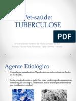 Pet Tuberculose