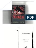 Livro - O Poder Do Sangue (Maxwel White)