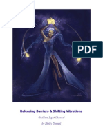 26378215 Releasing Barriers Shifting Vibrations Goddess Light Channel by Shelly Dressel