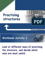 Practising Strutures