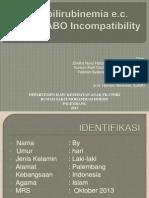 Case Hiperbilirubinemia Ec Suspek Abo Incompatibility