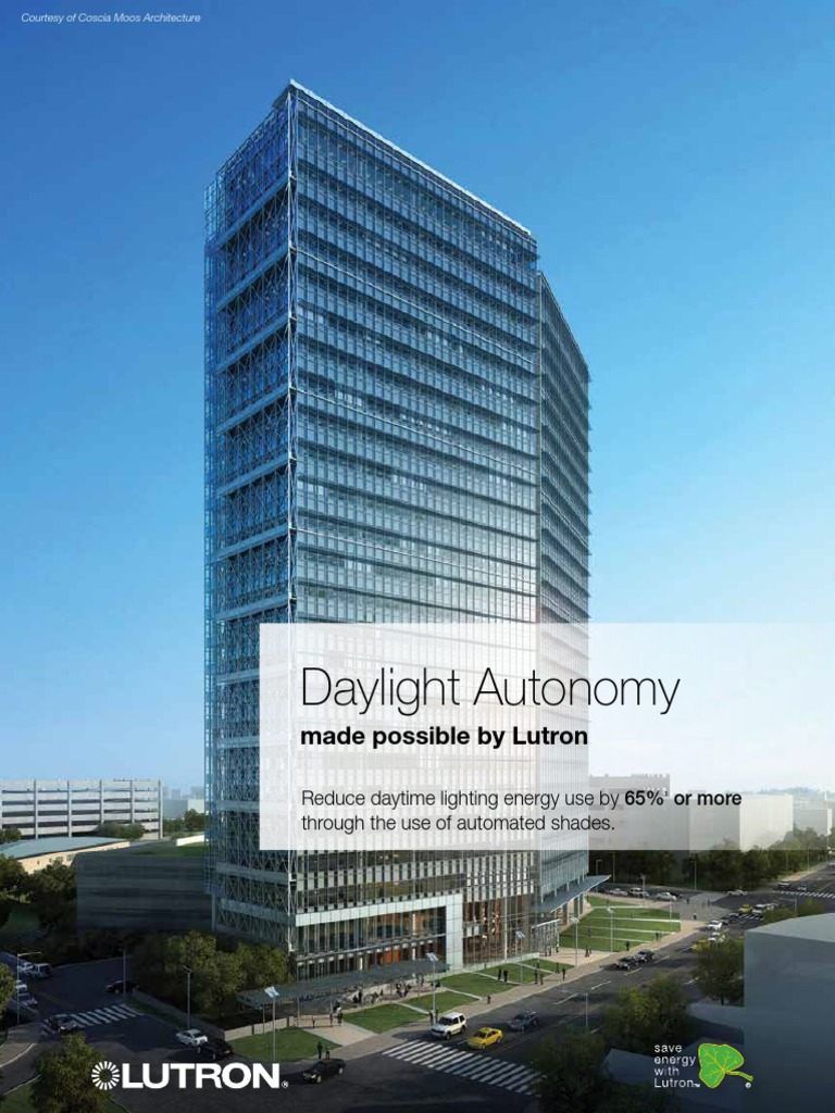 Daylight Autonomy made possible by Lutron | Leadership In Energy And ...