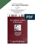 Bertolt Brecht & André Breton - La Cultura Contro Il Fascismo (Ita Libro)