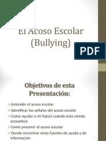 El Acoso Escolar (Bullying) Ewdin