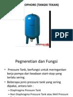 Plumb ; Hidrofor(Tangki Tekan)