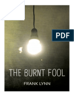 The Burnt Fool by  Frank Lynn