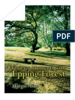 Quieter Moments With Epping Forest by Margie Anne
