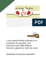 Cupcakes Vegan Colombia es un proyecto vegano de repostería clásica artesanal