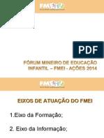 lucineide Apresentação do FMEI para encontro Sudeste 2014
