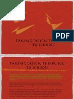 Taking Design to School