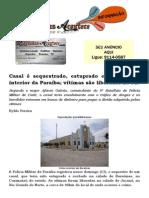 Casal é sequestrado, estuprado e roubado no interior da Paraíba; vítimas são liberadas no RN