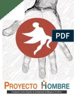 Trabajo de investigación Proyecto Hombre - IPERFRA, AGUIHER, MLOPAL Colegio La Presentación, Málaga