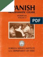 FSI - Spanish Programmatic Course - Volume 2 - Workbook