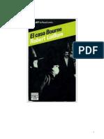 Ludlum, Robert - Trilogía de Bourne 01 - El Caso Bourne