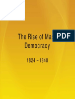 13 - The Rise of Mass Democracy, 1824 - 1840