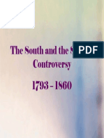 16 - The South and the Slavery Controversy, 1793 - 1860
