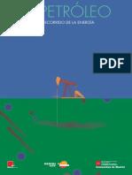 Recorrido de La Energia El Petroleo