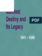 17 - Manifest Destiny and Its Legacy, 1841 - 1848