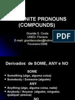 Pronomes Indefinidos Compostos - ingles