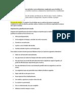 Las técnicas de estudio son métodos o procedimientos empleados para facilitar el aprendizaje
