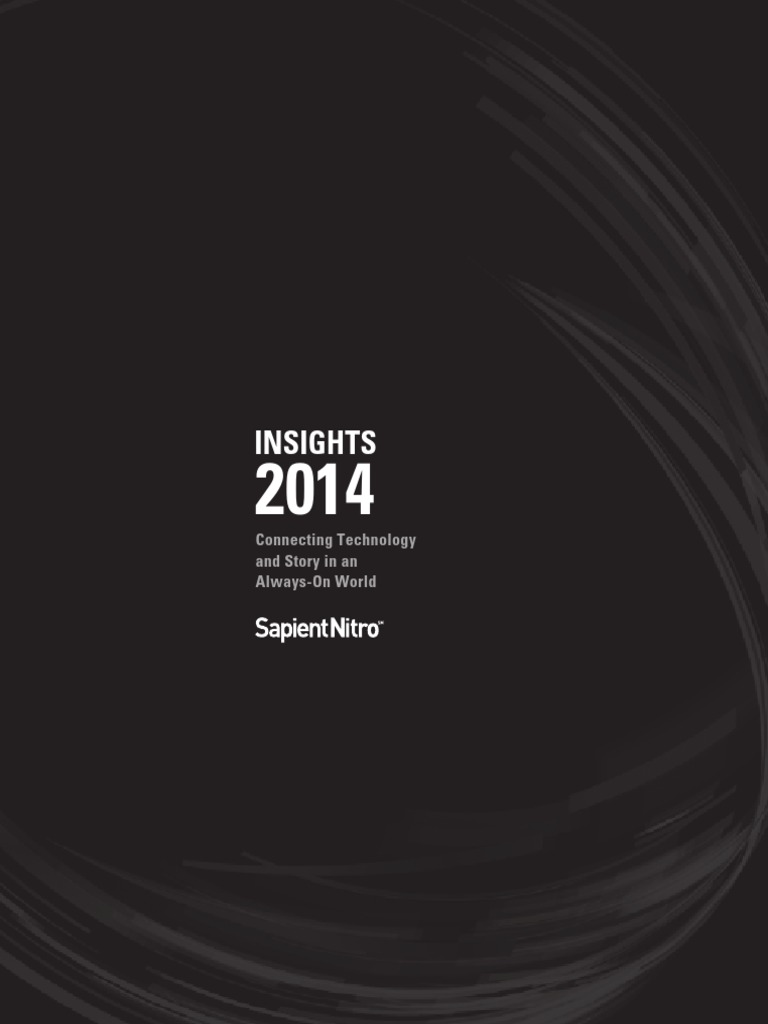 Insights 2013 with Exclusive Online Content by SapientNitro