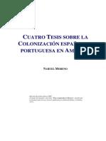 Nahuel Moreno Quatro Tesis Sobre La Colonizacion Espanola e Portuguesa en America