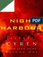 Night Harbour - Sci fi novel space opera adventure inspired by Mass Effect, Star Wars, Judge Dredd, Blade Runner