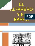 EL ALFARERO Y EL BARRO presentación