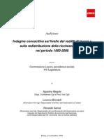 IRES Cgil - Indagine conoscitiva redistribuzione ricchezza Italia 1993-2008