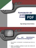 Formulación del problema de investigación