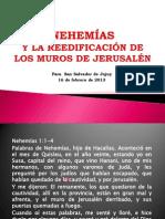 NEHEMÍAS Y LA REEDIFICACIÓN DE LOS MUROS DE JERUSALÉN presentación