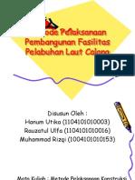 Metode Pelaksanaan Pembangunan Fasilitas Pelabuhan Laut Calang