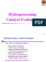 Hydroprocessing Catalyst Evaluation
