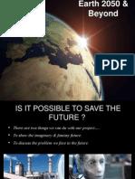 Earth 2050 & Beyond