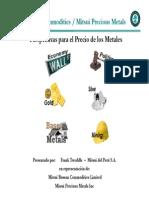 Perspectivas de Los Precios de Los Metales_Frank Tweddle