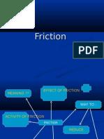 Friction New