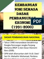 Perkembangan Ekonomi Semasa Dasar Pembangunan Ekonomi (1991-2000