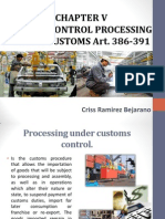 Control Processing Under Customs