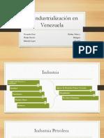 La Industrialización en Venezuela