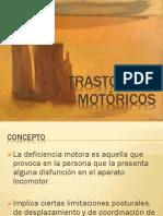 TRASTORNOS MOTÓRICO