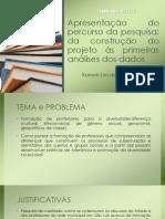 Apresentação do percurso da pesquisa.pptx