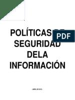 POLÍTICAS DE SEGURIDAD DE LA INFORMACION