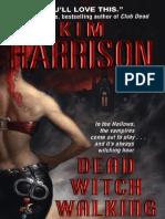 1 - Kim Harrison - Uma Bruxa Em Apuros