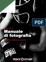 Manuale Di Fotografia Occhio Mente e Cuore