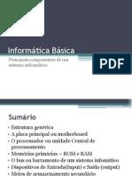 Lecture3_Principais componentes de um sistema informático
