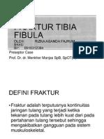 Fraktur Tibia Fibula Presentasi Rizka