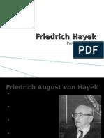 Friedrich Hayek[1]