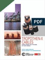 HTTropothen x cables